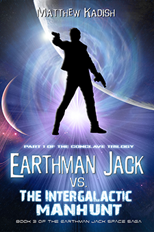 Earthman Jack vs. The Intergalactic Manhunt